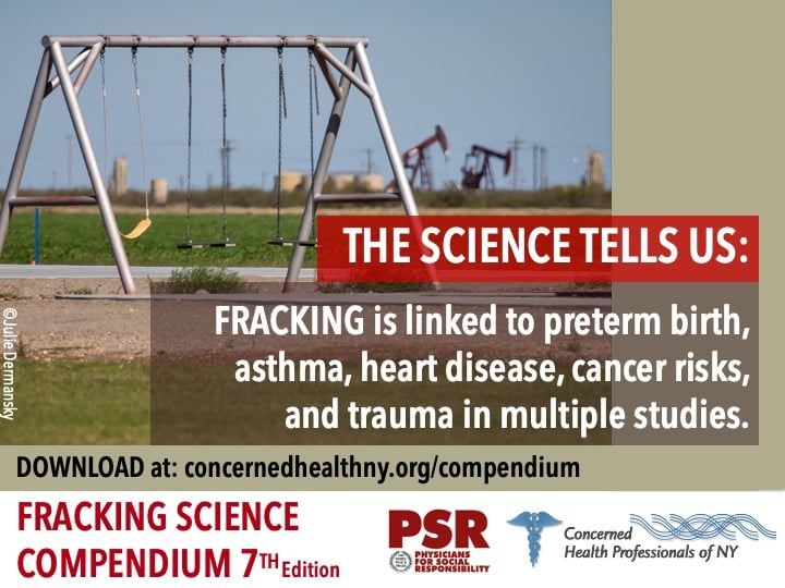 The Science Tells Us: Fracking is linked to preterm birth, asthma, heart disease, cancer risk, and trauma in multiple studies.